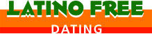 Latino Free Dating